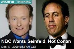 NBC Wants Seinfeld, Not Conan
