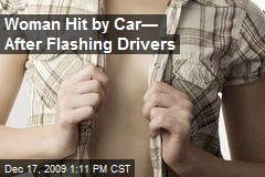 Woman Hit by Car— After Flashing Drivers