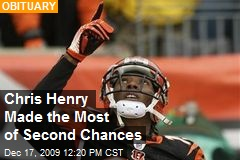 Chris Henry Made the Most of Second Chances