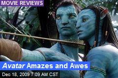 Avatar Amazes and Awes