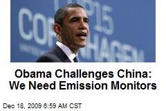 Obama Challenges China: We Need Emission Monitors