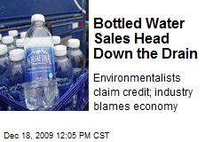 Bottled Water Sales Head Down the Drain