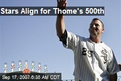 Stars Align for Thome's 500th