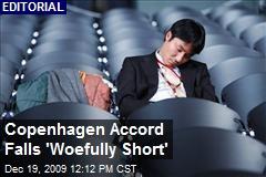 Copenhagen Accord Falls 'Woefully Short'