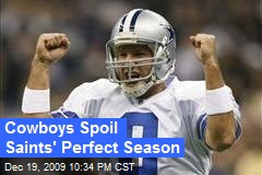 Cowboys Spoil Saints' Perfect Season
