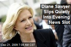 Diane Sawyer Slips Quietly Into Evening News Slot