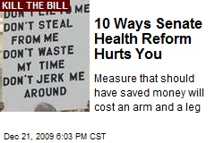 10 Ways Senate Health Reform Hurts You
