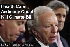 Health Care Acrimony Could Kill Climate Bill