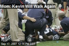 Mom: Kevin Will Walk Again