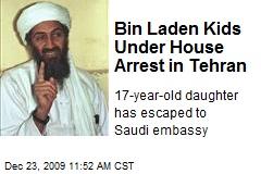 Bin Laden Kids Under House Arrest in Tehran