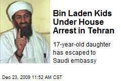 Bin Laden Kids Under House Arrest in Tehran