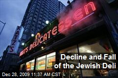 Decline and Fall of the Jewish Deli