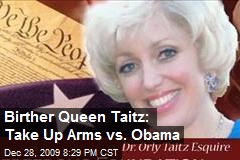 Birther Queen Taitz: Take Up Arms vs. Obama