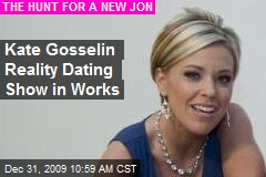 Kate Gosselin Reality Dating Show in Works