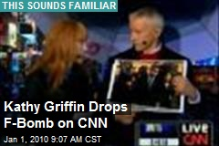 Kathy Griffin Drops F-Bomb on CNN