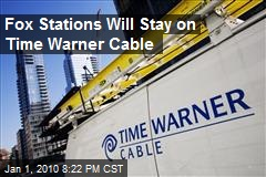 Fox Stations Will Stay on Time Warner Cable