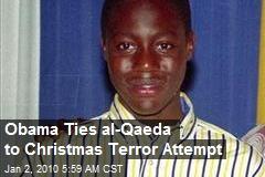 Obama Ties al-Qaeda to Christmas Terror Attempt