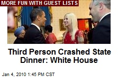 Third Person Crashed State Dinner: White House