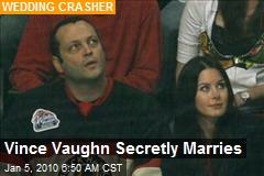Vince Vaughn Secretly Marries