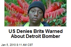 US Denies Brits Warned About Detroit Bomber