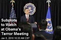 Subplots to Watch at Obama's Terror Meeting