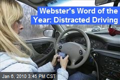 Webster's Word of the Year: Distracted Driving