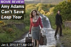 Amy Adams Can't Save Leap Year