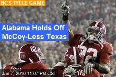 Alabama Holds Off McCoy-Less Texas