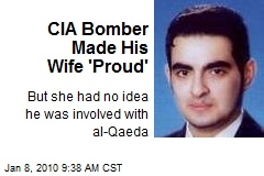 CIA Bomber Made His Wife 'Proud'