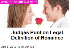 Judges Punt on Legal Definition of Romance