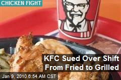 KFC Sued Over Shift From Fried to Grilled