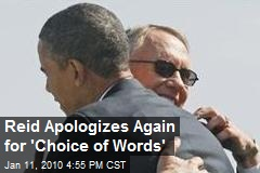 Reid Apologizes Again for 'Choice of Words'