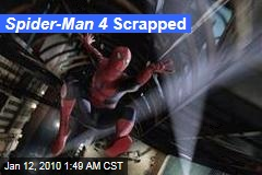 Spider-Man 4 Scrapped