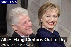 Allies Hang Clintons Out to Dry