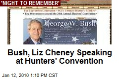 Bush, Liz Cheney Speaking at Hunters' Convention