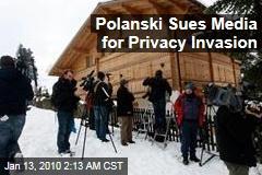Polanski Sues Media for Privacy Invasion
