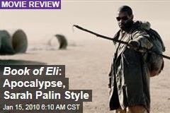 Book of Eli : Apocalypse, Sarah Palin Style