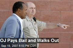 OJ Pays Bail and Walks Out