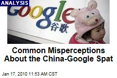Common Misperceptions About the China-Google Spat