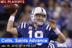 Colts, Saints Advance