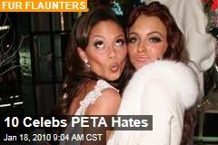 10 Celebs PETA Hates