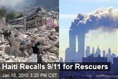 Haiti Recalls 9/11 for Rescuers