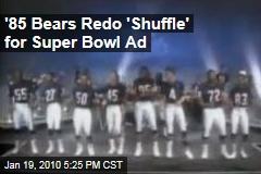 '85 Bears Redo 'Shuffle' for Super Bowl Ad
