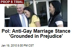 Pol: Anti-Gay Marriage Stance 'Grounded in Prejudice'