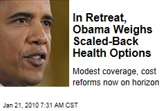 In Retreat, Obama Weighs Scaled-Back Health Options