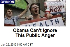 Obama Can't Ignore This Public Anger