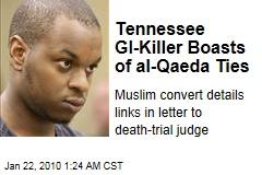 Tennessee GI-Killer Boasts of al-Qaeda Ties
