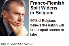 Franco-Flemish Split Widens in Belgium