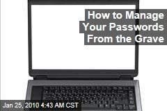 How to Manage Your Passwords From the Grave