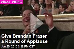 Give Brendan Fraser a Round of Applause